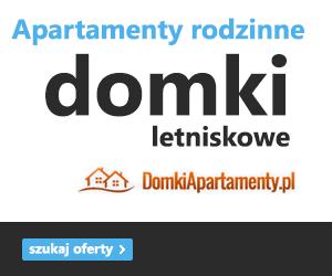 Domki i apartamenty rodzinne nad morzem